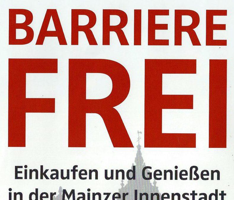 Barrierefrei – Einkaufen und Genießen in der Mainzer Innenstadt