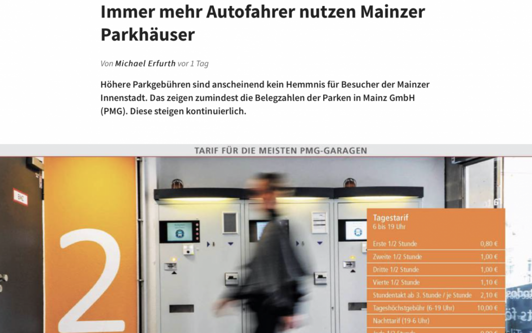 Presse: Immer mehr Autofahrer nutzen die Mainzer Parkhäuser