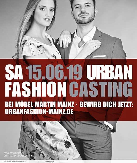 Urban Fashion 2019 – Casting 15.06.2019 – Urban Fashion Mode-Event 22.09.2019