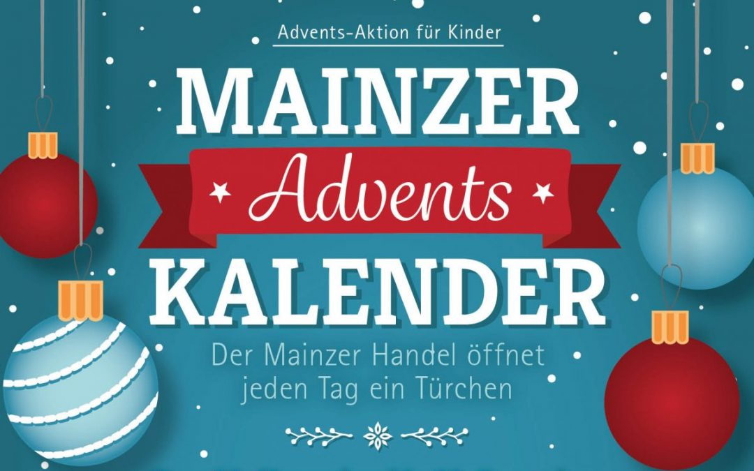 Mainzer Adventskalender – die Adventsaktion des Mainzer Einzelhandels